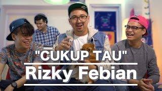 RIZKY FEBIAN - CUKUP TAU COVER n FACTS