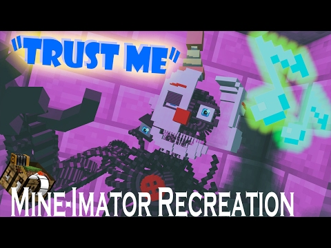 FNaF SL Animation : Trust Me by ChaoticCanineCulture [SFM Recreation In MineCraft Remake]