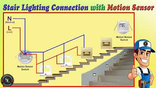 Stair Lighting Connection with Motion Sensors / How to Wire Stair Lights Using Motion Sensors