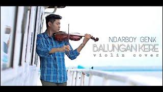 Download Mp3 Balungan Kere - Ndarboy Genk Violin Cover