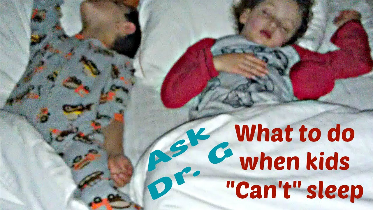 What To Do When Kids Can't Sleep