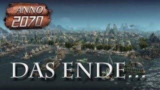 [HD Deutsch] Let's Play Anno 2070 DochNichtEndlos: Die große Katastrophe