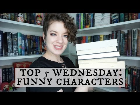 Funny Characters | Top 5 Wednesday