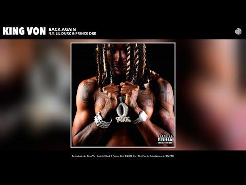 King Von – Back Again (Audio) (feat. Lil Durk & Prince Dre)