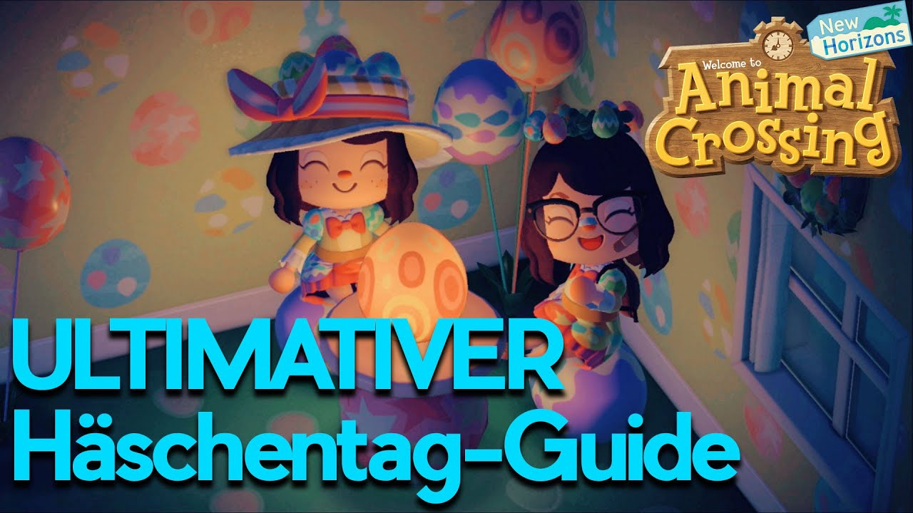 ANIMAL CROSSING ☆ ULTIMATIVER Häschentag-Guide