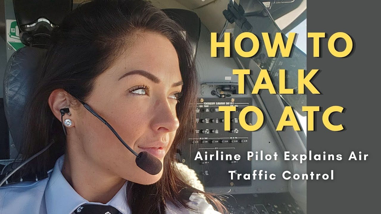Download Air Traffic Control Explained   How To Talk to ATC for Pilots & Student Pilots in Training
