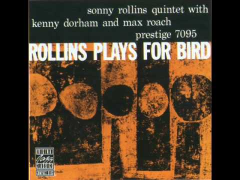 Sonny Rollins-Rollins plays for Bird..