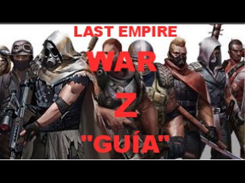 Last Empire War Z Guía Tutorial Trucos | Más Videos En La Descripción!!