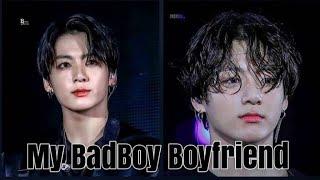 My Bad Boy Boyfriend J.JK Oneshot FF
