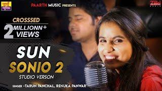 ✓#sun sonio-2 studio verson#latest hindi love song 2019#pradeep sonu#T R#renuka panwar#next-lat teri