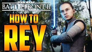 Star Wars Battlefront 2: How to Not Suck - Rey Hero Guide and Review