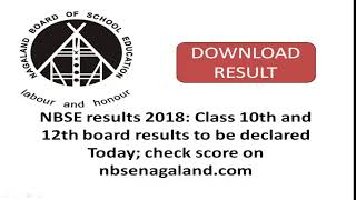 NBSE results 2018 update: Class 10th and 12th board results to be declared Today; check score