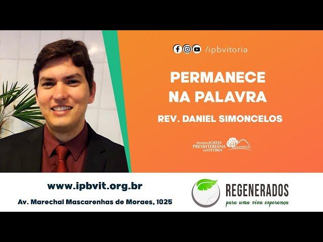 Rev. Daniel Simoncelos - 2 Timóteo 3