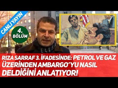 Rıza Sarraf 3. İfadesinde: Petrol ve Gaz Üzerinden Ambargo'yu Nasıl Deldiğini Anlatıyor! 4. Bölüm