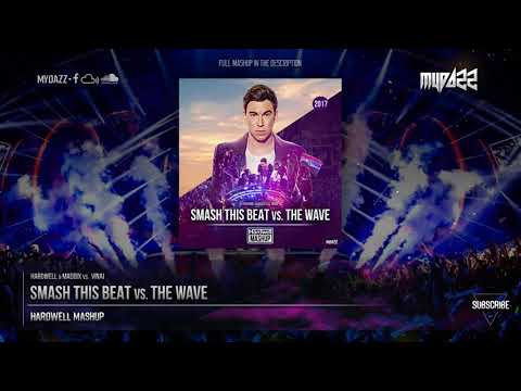 Smash This Beat Vs. The Wave (Hardwell Mashup)