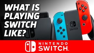 Nintendo Switch Hands-on Impressions: How It Feels to Play