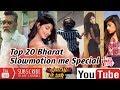 Slow Motion Song Bharat Song Tik Tok Videos Musically 2019