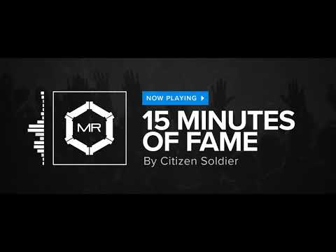 Citizen Soldier - 15 Minutes Of Fame [HD]