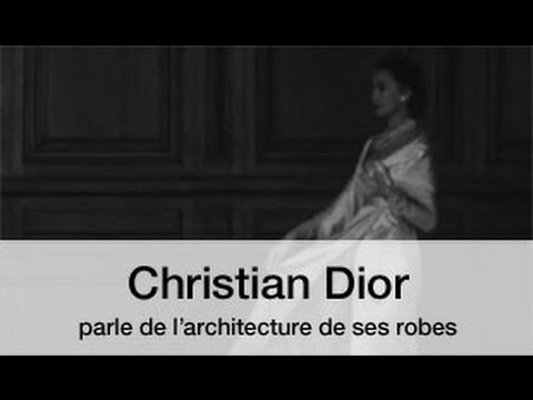 Christian Dior nous parle de l'architecture de ses robes