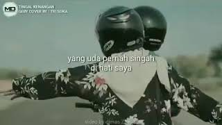 Cover Gaby•~•Tinggal Kenangan video by Dimaz Zaenal backsound by Trisuaka
