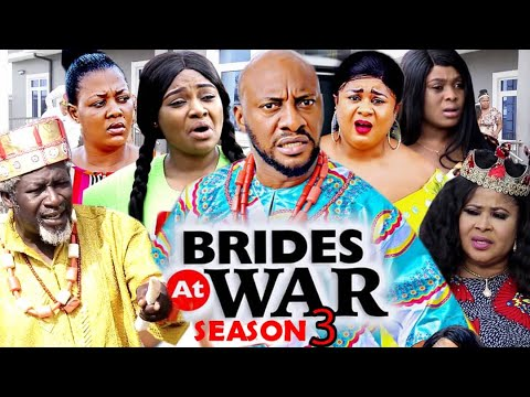 Download BRIDES AT WAR SEASON 3 - Yul Edochie (New Movie) 2020 Latest Nigerian Nollywood Movie Full HD
