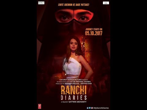 ranchi diaries latest hindi movie october...