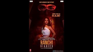 ranchi diaries latest hindi movie october 2017