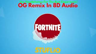 (FREE) OG Remix In 8D Audio | Fortnite Battle Royale (Read Description)