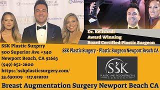 Breast Augmentation Surgery Newport Beach CA (949) 652-2600