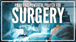 Prayer For Successful Surgery - Prayers Before Surgery