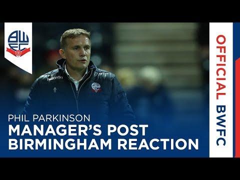 PHIL PARKINSON | Manager's post-Birmingham City reaction