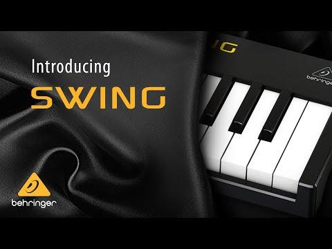Introducing Behringer SWING