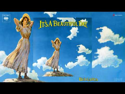 It's A Beautiful Day - Bulgaria (LP Version) [Psychedelic Rock] (1969)