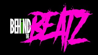 BEHIND THE BEATZ EP. 2 (THE PURGE)