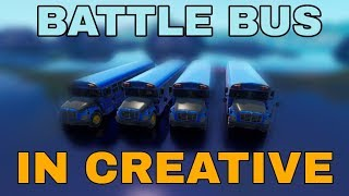 HOW TO GET THE *BATTLE BUS* IN CREATIVE (Fortnite)