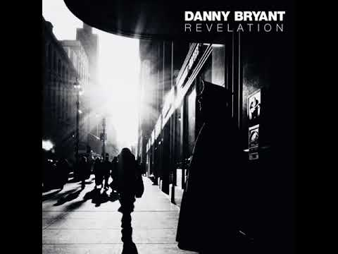 Danny Bryant - Yours For A Song