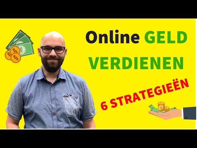 Online GELD VERDIENEN [6 strategieën]