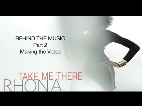 *NEW MUSIC* Behind The Music (Part 2) 'Take Me There' ~ Rhona Bennett