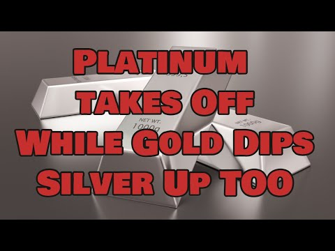 Platinum Takes Off While Gold Dips – Silver Rises Too