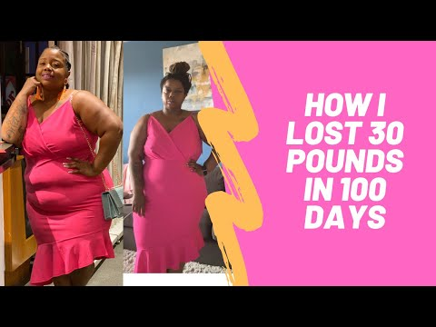 How I Lost 30 Pounds In 100 Days Transformation