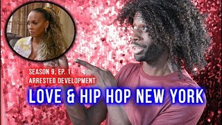 Love Hip Hop New York Season 9 Ep 1 Arrested Development