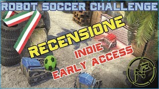 Robot Soccer Challenge ● Gameplay ITA / Recensione ● INDIE ● Early Access