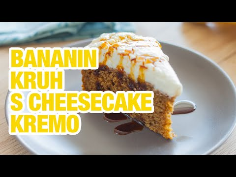 Bananin kruh s cheesecake kremo