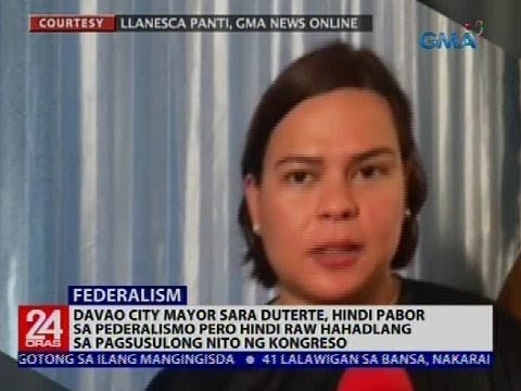 24 Oras: Davao City Mayor Sara Duterte, hindi pabor sa Pederalismo pero hindi raw hahadlang...
