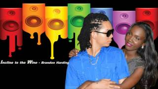 Brandon Harding - Incline to the Wine (Guyana/St. Lucia Soca 2014)