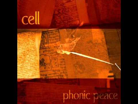 Cell -  Phonic Peace for Tibet mp3
