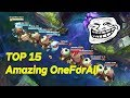 "TOP 15 ""Amazing ONE FOR ALL 2013-2016"" Unbelievable Moments 😱😱"