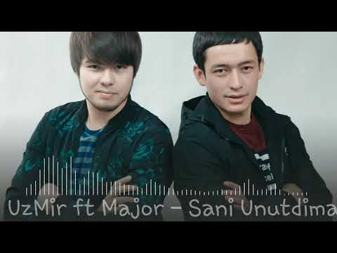 UzMir ft Major - Sani Unutdima