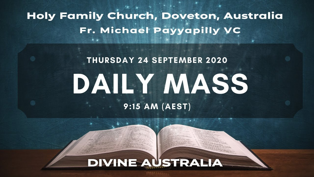 Daily Mass | 24 SEPT 9:15 AM (AEST) | Fr. Michael Payyapilly VC | Holy Family Church, Doveton