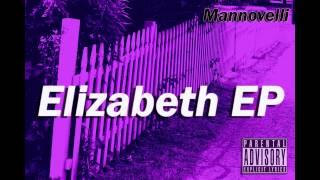 Mannovelli -  Elizabeth EP